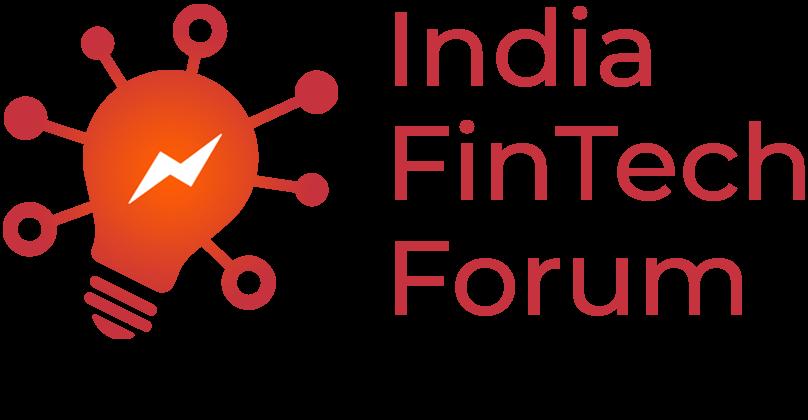 India FinTech Forum – Fintech Policy Advocacy – India FinTech Awards